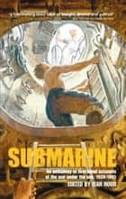 Submarine - An anthology of firsthand accounts of the war under the sea, 1939-45 ebook by Jean Hood