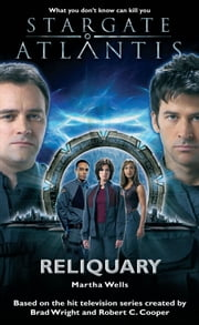 Stargate SGA-02: Reliquary ebook by Martha Wells