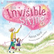 The Invisible String audiobook by Patrice Karst