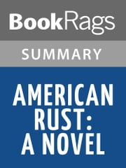American Rust by Philipp Meyer l Summary & Study Guide ebook by BookRags