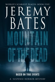 Mountain of the Dead ebook by Jeremy Bates