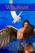 WingSpan ebook by Elizabeth Munro