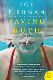 Saving Ruth - A Novel ebook by Zoe Fishman