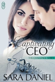 Captivating the CEO ebook by Sara Daniel