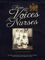 From The Voices Of Nurses ebook by Marilyn Marsh