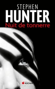 Nuit de tonnerre ebook by Stephen Hunter