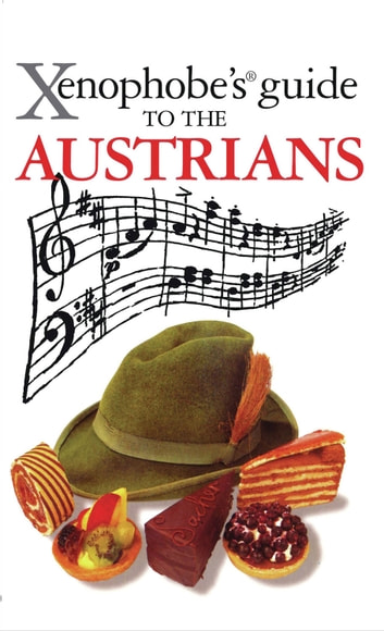 Xenophobe's Guide to the Austrians ebook by Louis James
