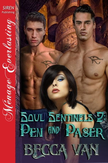 Soul Sentinels 2: Pen and Paser ebook by Becca Van