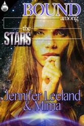 Bound Among the Stars ebook by Jennifer Leeland