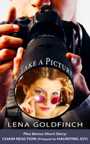 Take a Picture ebook by Lena Goldfinch