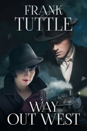 Way Out West ebook by Frank Tuttle