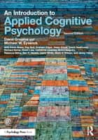 An Introduction to Applied Cognitive Psychology ebook by David Groome, Michael Eysenck