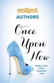 Once Upon Now ebook by To Be Announced