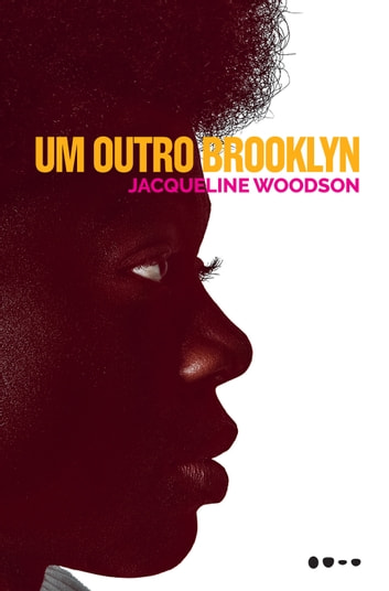 Um outro Brooklyn ebook by Jacqueline Woodson,Julio Dui