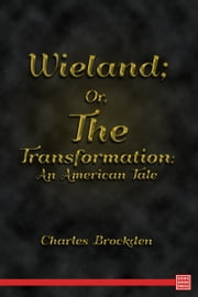 Wieland ebook by Charles Brockden Brown