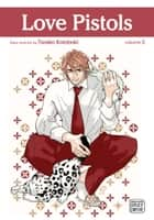 Love Pistols, Vol. 5 (Yaoi Manga) ebook by Tarako  Kotobuki