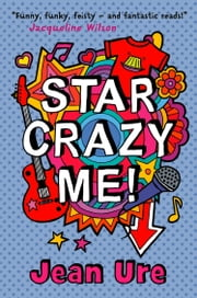 Star Crazy Me ebook by Jean Ure