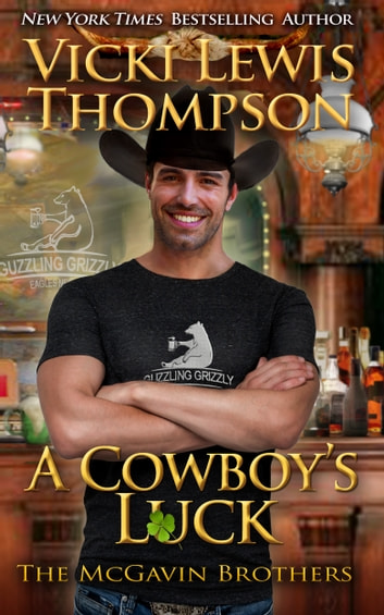 A Cowboy's Luck ebook by Vicki Lewis Thompson