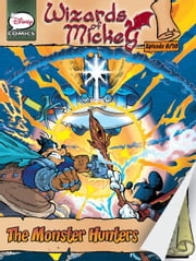 Wizards of Mickey #8: The Monster Hunters ebook by Stefano Ambrosio