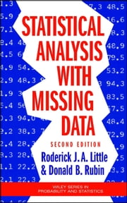 Statistical Analysis with Missing Data ebook by Roderick J. A. Little,Donald B. Rubin