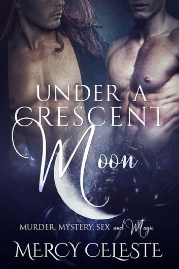Under a Crescent Moon ebook by Mercy Celeste
