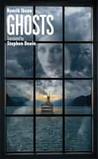 Ghosts ebook by Henrik Ibsen, Stephen Unwin