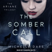 The Somber Call audiobook by Michelle Dare
