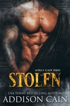 Stolen ebook by Addison Cain