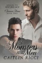 Of Monsters and Men ebook by Caitlin Ricci, Caitlin Ricci