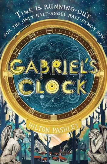 Gabriel's Clock eBook by Hilton Pashley