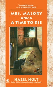Mrs. Malory and A Time To Die ebook by Hazel Holt