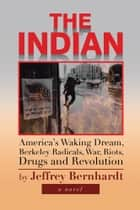The Indian ebook by Jeffrey Bernhardt