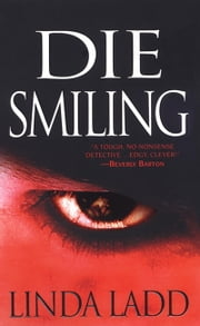 Die Smiling ebook by Linda Ladd
