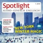 Englisch lernen Audio - New York im Winter - Spotlight Audio 1/14 - New York winter magic audiobook by
