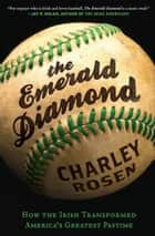 The Emerald Diamond ebook by Charley Rosen