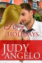 Rome for the Holidays eBook by Judy Angelo