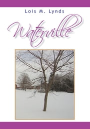 Waterville ebook by Lois M. Lynds