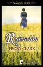 Redención 電子書 by Ebony Clark