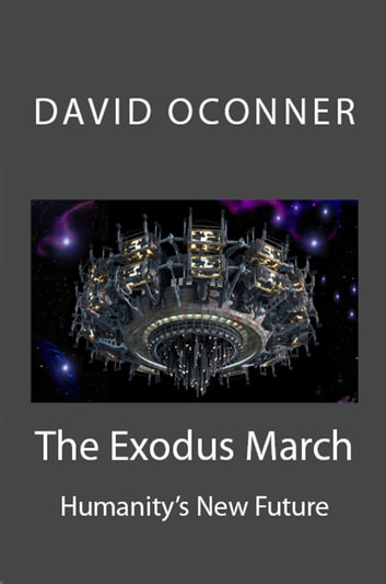 The Exodus March ebook by David Oconner