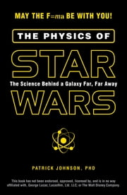The Physics of Star Wars ebook by Kobo.Web.Store.Products.Fields.ContributorFieldViewModel