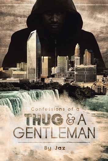 Confessions of a Thug and a Gentleman ebook by Jaz
