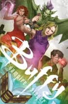 Buffy Season 10 Library Edition Volume 1 ebook by Joss Whedon, Christos Gage, Nicholas Brendon,...