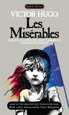 Les Miserables ebook by Victor Hugo,Lee Fahnestock,Norman MacAfee,Lee Fahnestock,Chris Bohjalian