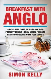 Breakfast with Anglo ebook by Simon Kelly