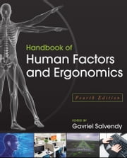 Handbook of Human Factors and Ergonomics ebook by Gavriel Salvendy