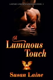 A Luminous Touch ebook by Susan Laine