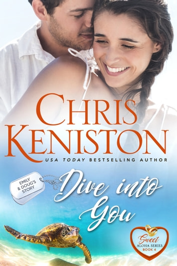 Dive Into You : Sweet and Clean Edition ebook by Chris Keniston
