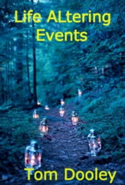 Life Altering Events ebook by Tom Dooley