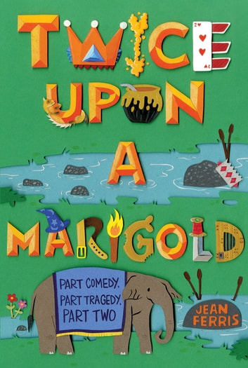 Twice Upon a Marigold eBook by Jean Ferris