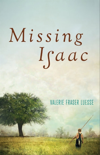 Missing Isaac ebook by Valerie Fraser Luesse